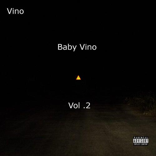Baby Vino, Vol. 2 by Vino