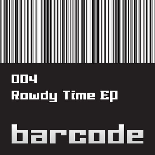 The Rowdy Time EP di Various Artists