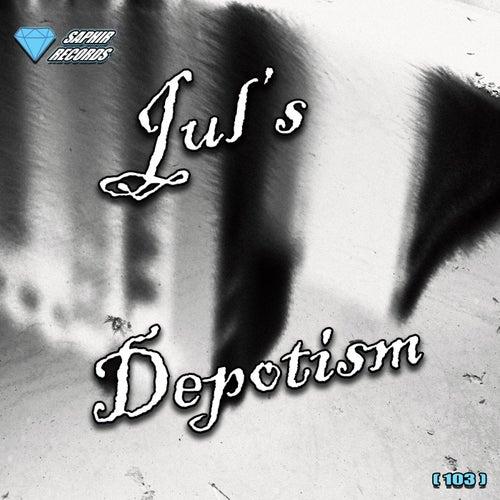 Depotism von Jul's