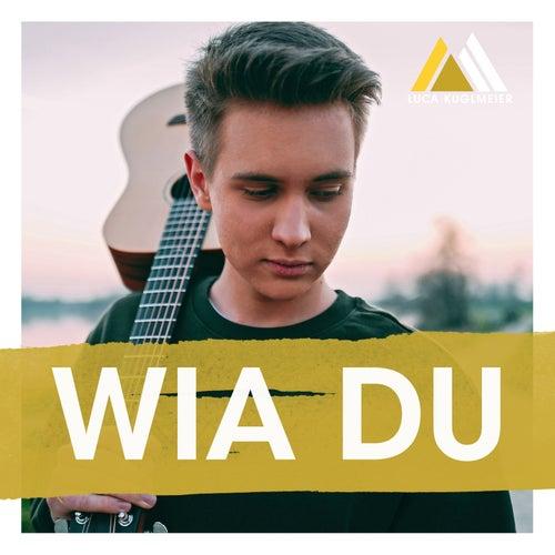 Wia Du by Luca Kuglmeier