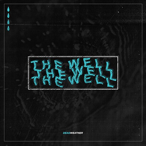 The Well de The Dead Weather