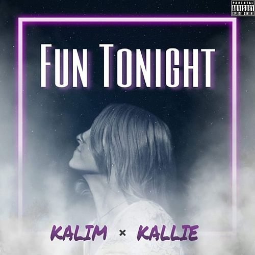 Fun Tonight von Kalim