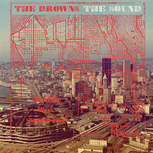 The Sound by The Drowns