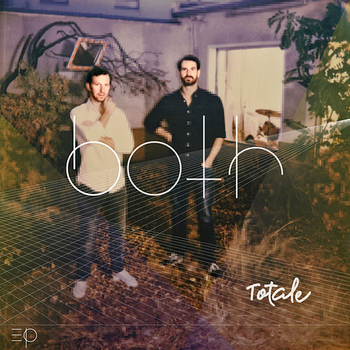 Both EP by Totale