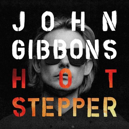 Hotstepper von John Gibbons