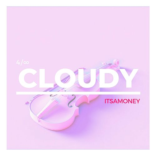 Violin Covers, Pt. 4: Cloudy by ItsAMoney