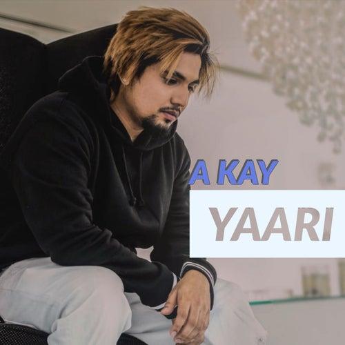Yaari by Kay