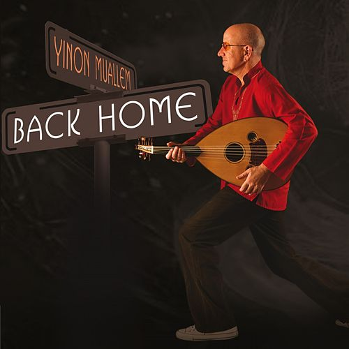 Back Home by Yinon Muallem