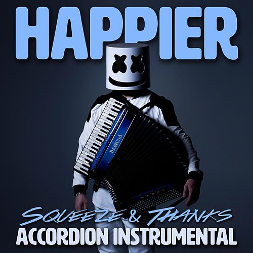 Happier (Accordion Instrumental) de Squeeze