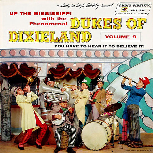 Up the Mississippi with the Dukes of Dixieland, Vol. 9 von Dukes Of Dixieland