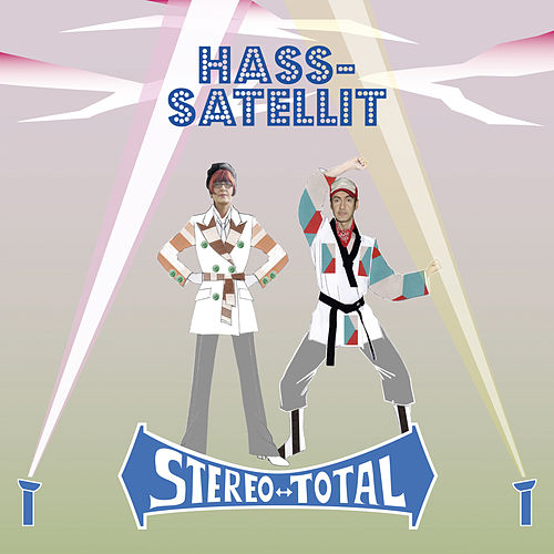 Hass-Satellit de Stereo Total