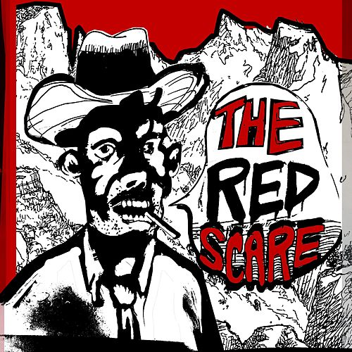 The Red Scare de Red Scare