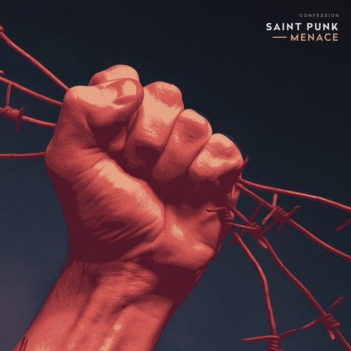 Menace by Saint Punk