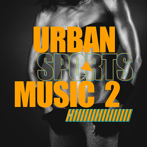 Urban Sports Music, Vol. 2 de Various Artists