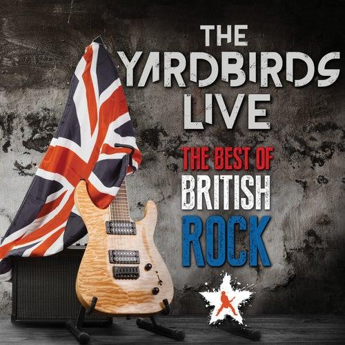 The Yardbirds - The Best Of British Rock (Live) de The Yardbirds