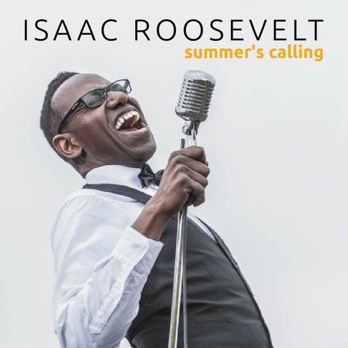 Summer's Calling von Isaac Roosevelt