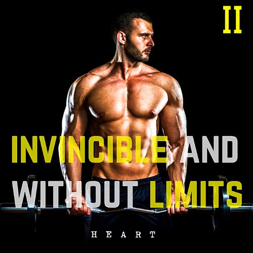 Invincible and Without Limits, Vol. 2 by Heart