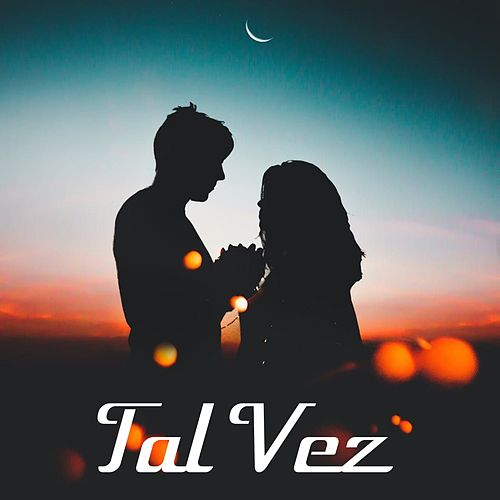 Tal Vez by Various Artists