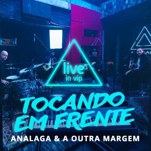 Tocando em Frente (Live In Vip) von Analaga
