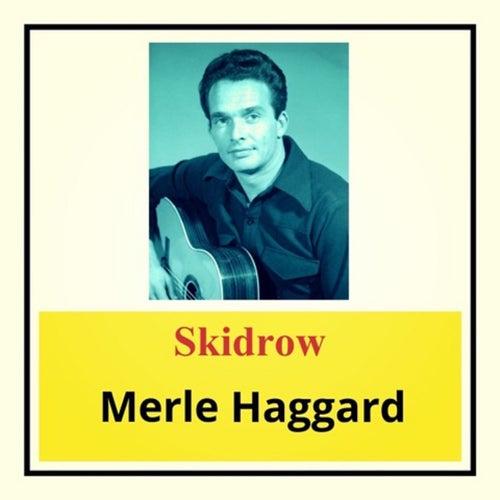 Skidrow de Merle Haggard