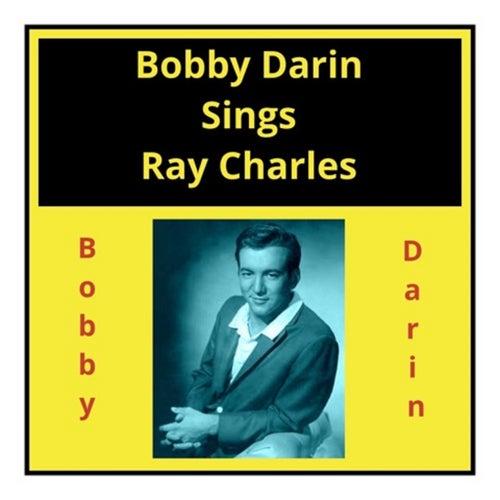 Bobby Darin Sings Ray Charles van Bobby Darin