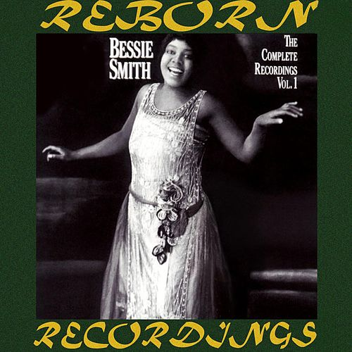 The Complete Recordings, Vol. 1 (HD Remastered) von Bessie Smith