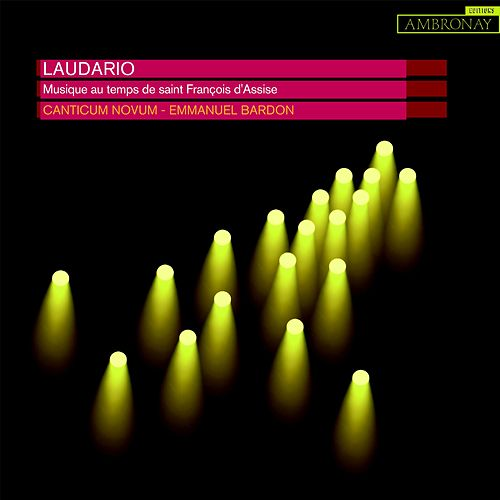 Laudario (Musique au temps de Saint François d'Assise) de Canticum Novum