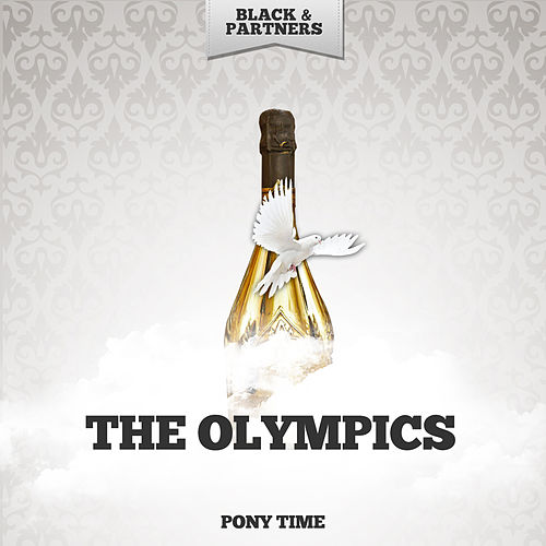 Pony Time by The Olympics