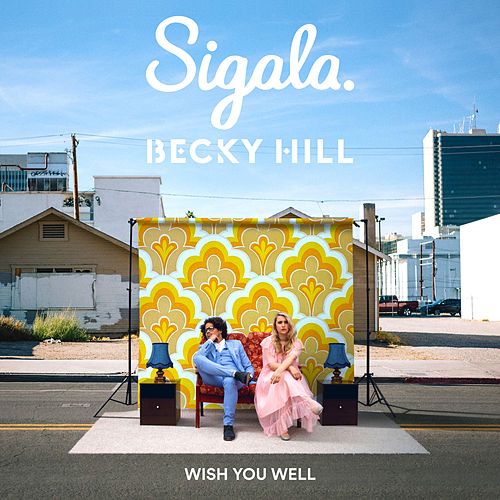 Wish You Well de Sigala