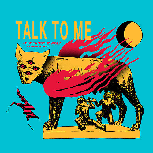 Talk To Me (DJ Nu-Mark Remix) by Jesse & The Wolf
