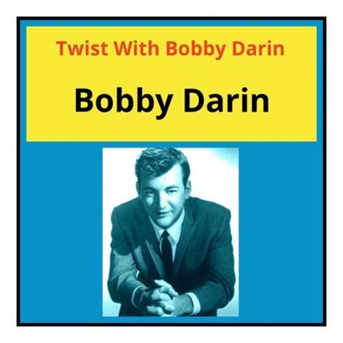 Twist with Bobby Darin de Bobby Darin