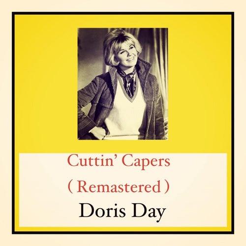 Cuttin' Capers (Remastered) von Doris Day