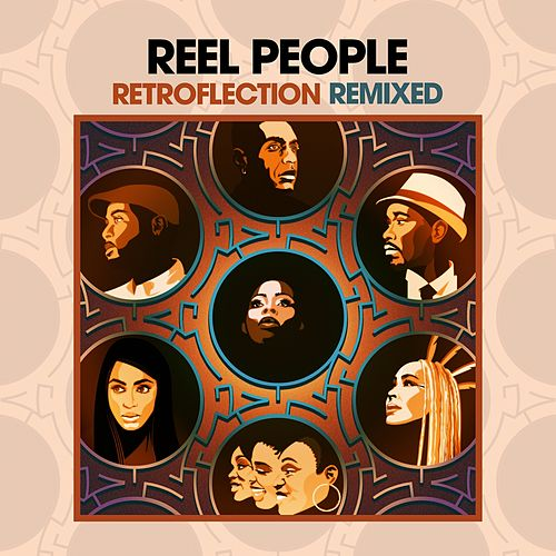 Retroflection Remixed de Reel People