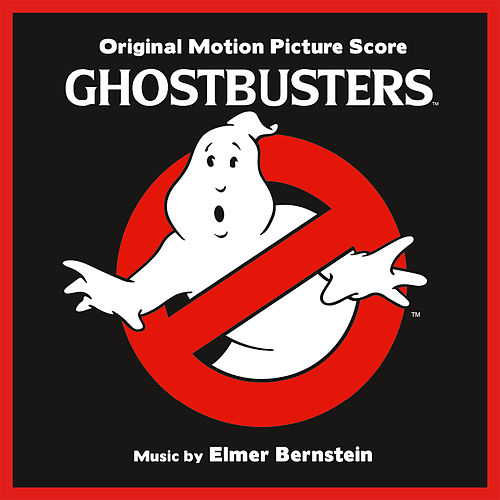 Ghostbusters (Original Motion Picture Score) by Elmer Bernstein