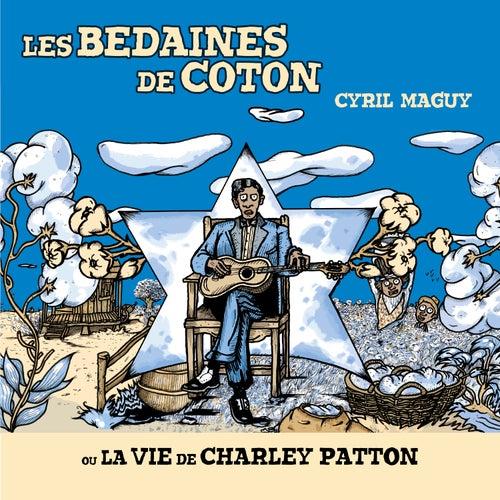 Les bedaines de coton by Cyril Maguy