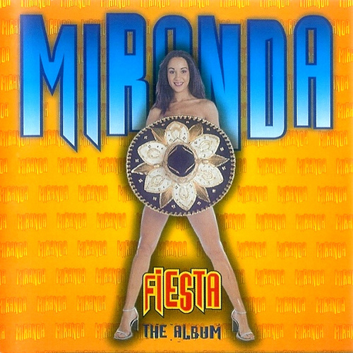 Fiesta (The Album) de Miranda