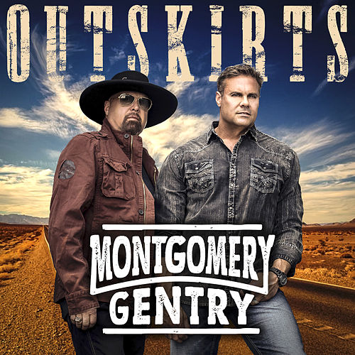 Outskirts by Montgomery Gentry