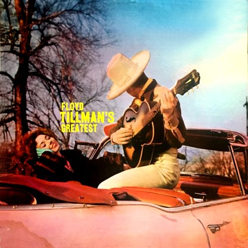 Floyd Tillman's Greatest de Floyd Tillman