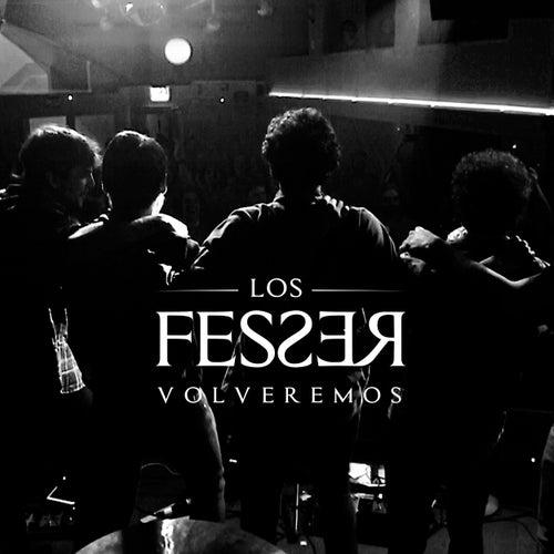 Volveremos by Los Fesser