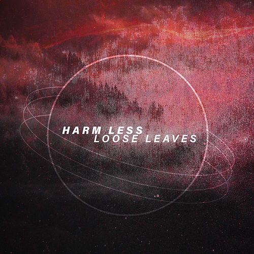 Loose Leaves by Harmless