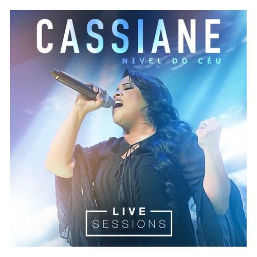 Nível do Céu Live Session by Cassiane