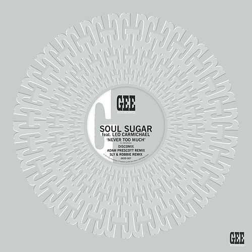 Never Too Much by Soul Sugar