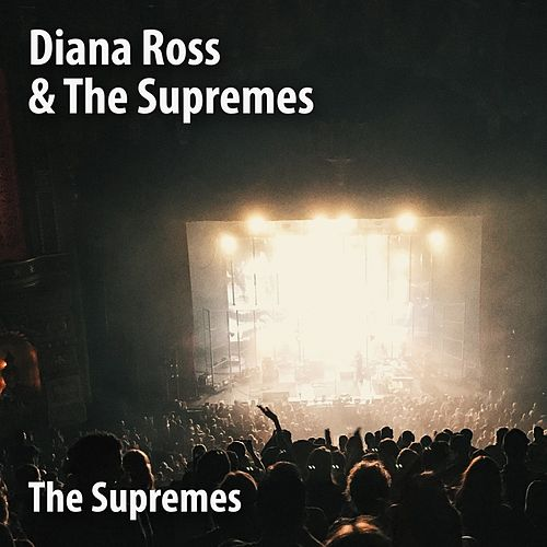 Diana Ross & the Supremes von The Supremes