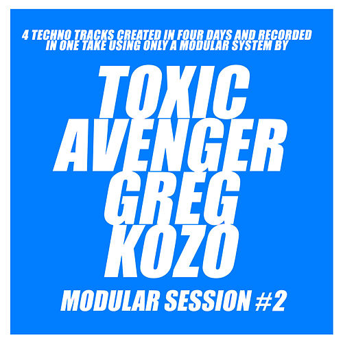 Modular Session #2 de The Toxic Avenger
