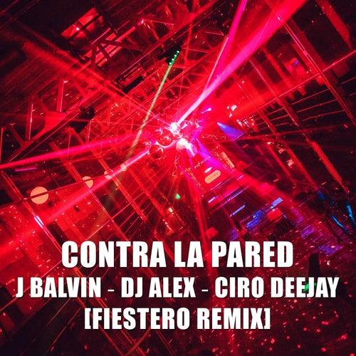 Contra La Pared (Remix) by DJ Alex