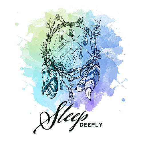 Sleep Deeply - Musical Help to Facilitate Falling Asleep and Dreaming, Gentle Sounds of Nature, Delicate New Age Music to Sleep, Remedy for Insomnia by Deep Sleep Music Academy