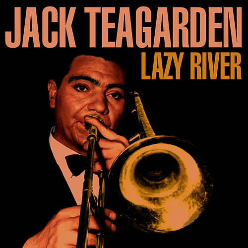 Lazy River de Jack Teagarden