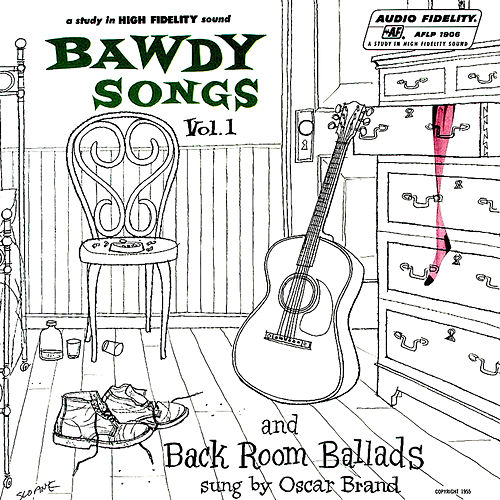 Bawdy Songs and Back Room Ballads van Oscar Brand