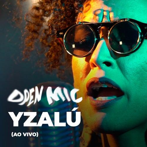 Open Mic (Ao Vivo) by Yzalú