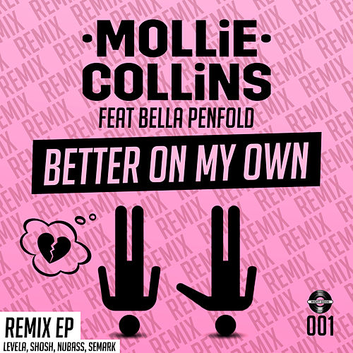 Better On My Own Remix de Mollie Collins
